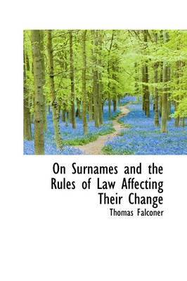 On Surnames and the Rules of Law Affecting Their Change