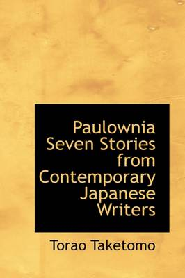Paulownia: Seven Stories from Contemporary Japanese Writers