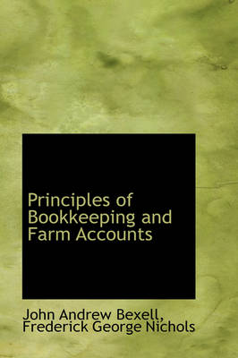 Principles of Bookkeeping and Farm Accounts