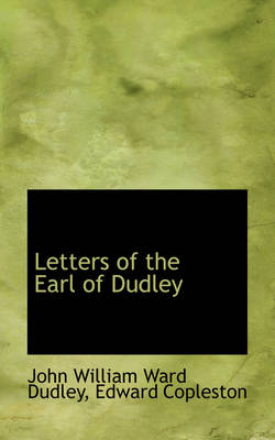 Letters of the Earl of Dudley