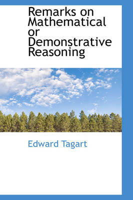 Remarks on Mathematical or Demonstrative Reasoning