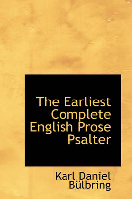 The Earliest Complete English Prose Psalter