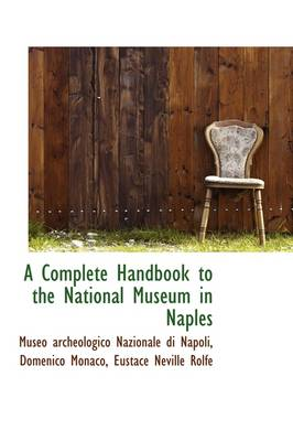 A Complete Handbook to the National Museum in Naples
