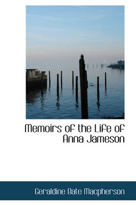 Memoirs of the Life of Anna Jameson