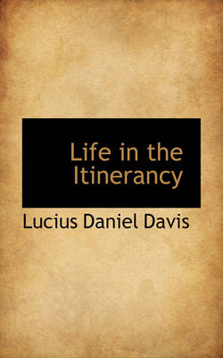 Life in the Itinerancy