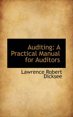 Auditing: A Practical Manual for Auditors