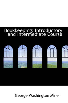 Bookkeeping: Introductory and Intermediate Course
