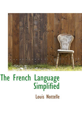 The French Language Simplified