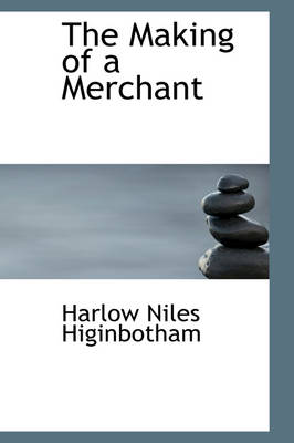 The Making of a Merchant