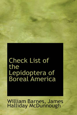 Check List of the Lepidoptera of Boreal America