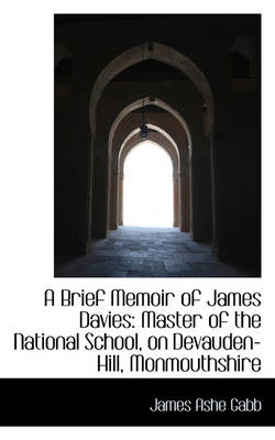A Brief Memoir of James Davies: Master of the National School
