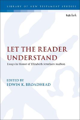 Let the Reader Understand: Essays in Honor of Elizabeth Struthers Malbon