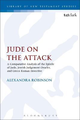 Jude on the Attack: A Comparative Analysis of the Epistle of Jude, Jewish Judgement Oracles, and Greco-Roman Invective