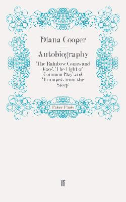 Autobiography: 'The Rainbow Comes and Goes', 'The Light of Common Day' and 'Trumpets from the Steep'