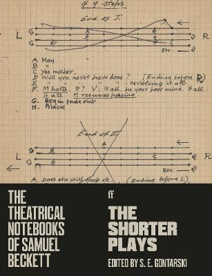 The Theatrical Notebooks of Samuel Beckett: The Shorter Plays