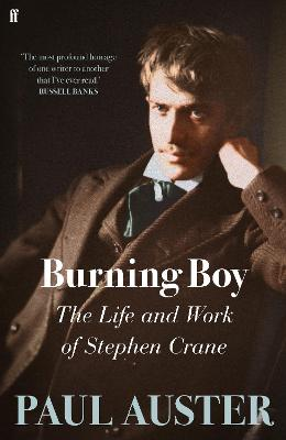 Burning Boy: The Life and Work of Stephen Crane