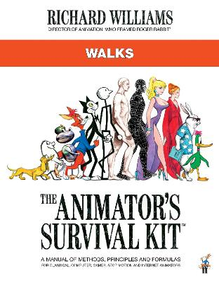 The Animator's Survival Kit: Walks: (Richard Williams' Animation Shorts)