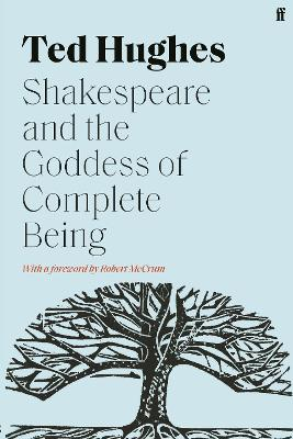 Shakespeare and the Goddess of Complete Being