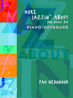 More Jazzin' About: (Piano)