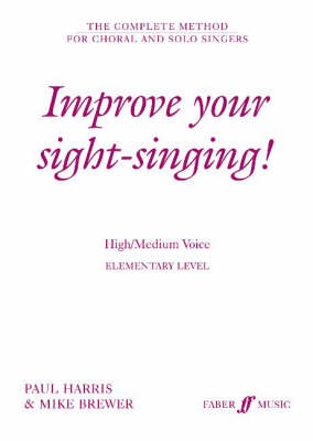 Improve Your Sight-singing!: Elementary: High/med Voice
