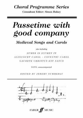 Passetime with Good Company: SATB (choral Programme Series)