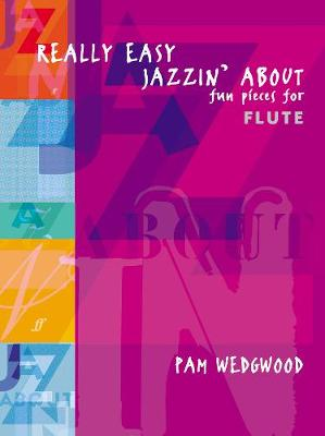 Really Easy Jazzin' About (Flute): Fun Pieces for Flute