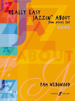 Really Easy Jazzin' About (Oboe): Fun Pieces for Oboe