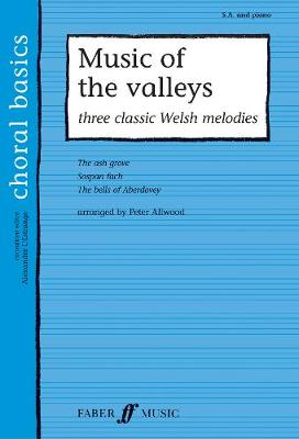 Music Of The Valleys: 3 Classic Welsh Melodies