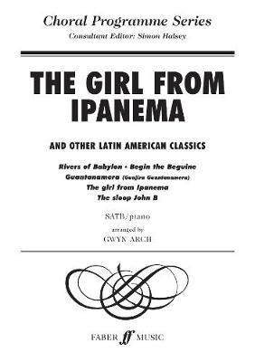 Girl from Ipanema and Others.: SATB Accompanied