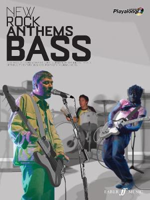 New Rock Anthems Authentic Bass Playalong
