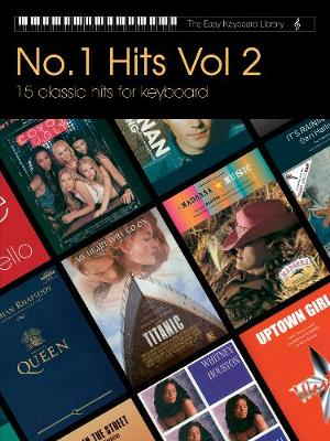 Easy Keyboard Library: Number 1 Hits Volume 2