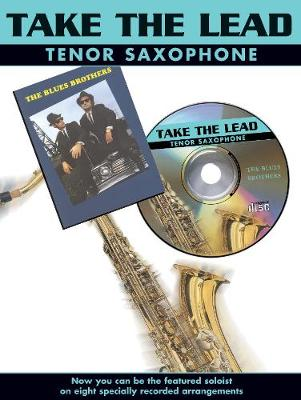 Take The Lead: Blues Brothers (Tenor Saxophone)