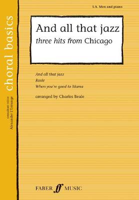 And All That Jazz: Three Hits From Chicago