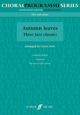 Autumn Leaves: Three Jazz Classics