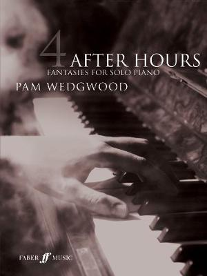 After Hours Book 4: Fantasies for Solo Piano