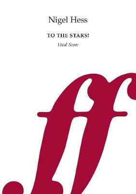 To the Stars! (Vocal Score)