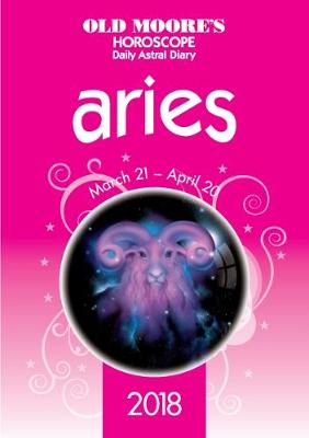 Old Moore's Horoscope Aries: 2018