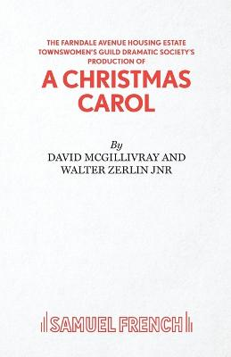 "The Farndale Avenue Housing Estate Townswomen's Guild Dramatic Society's Production of ""A Christmas Carol"""