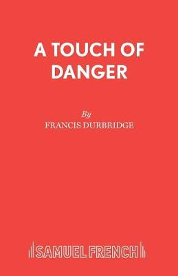 A Touch of Danger