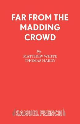 Far from the Madding Crowd: Play