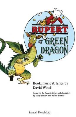 Rupert and the Green Dragon