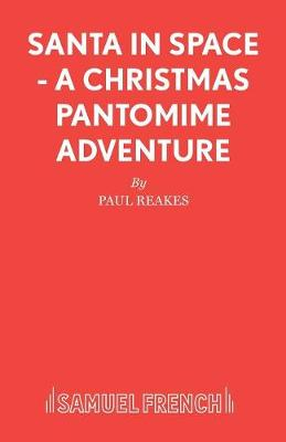 Santa in Space: A Christmas Pantomime Adventure