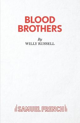 Blood Brothers: A Musical - Book, Music and Lyrics