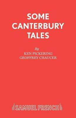 Canterbury Tales: Some Canterbury Tales: Play