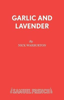 Garlic and Lavender
