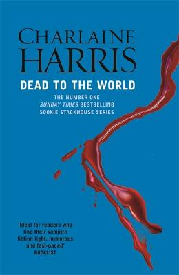 Dead To The World: A True Blood Novel