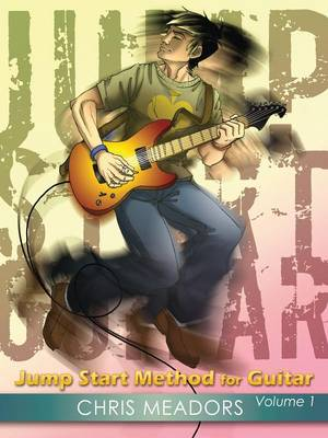 Jump Start Method for Guitar, Volume 1