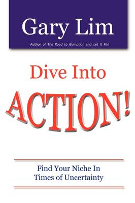 Dive Into ACTION! Find Your Niche in Times of Uncertainty
