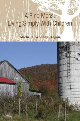 A Fine Mess: Living Simply With Children