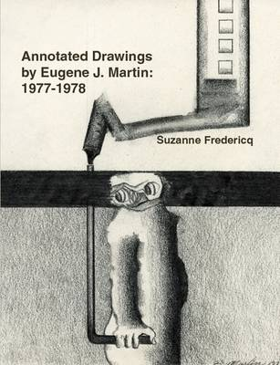 Annotated Drawings by Eugene J. Martin: 1977-1978